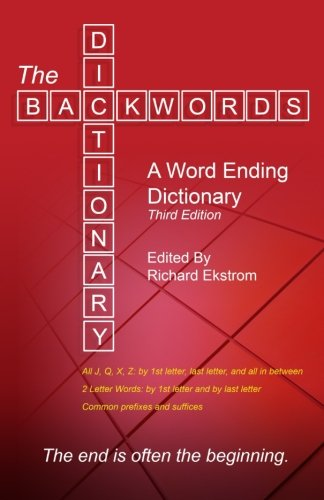 (The Backwords Dictionary: A Word Ending Dictionary (Third Edition) )