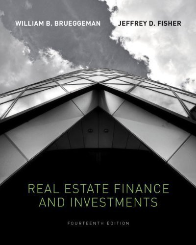 Real Estate Finance & Investments (Real Estate Finance and Investments) 14th (fourteenth) Edition by Brueggeman, William, Fisher, Jeffrey published by McGraw-Hill/Irwin (2010) (Real Estate And Investment 14)