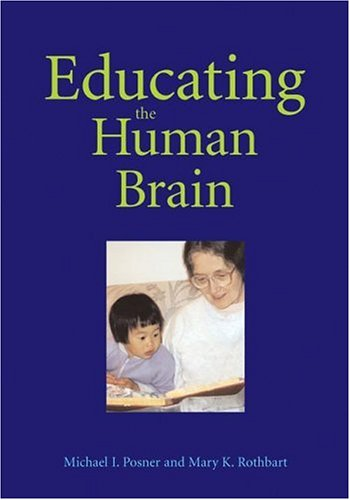 EDUCATING THE HUMAN BRAIN