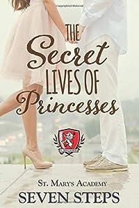 The Secret Lives of Princesses (St. Mary's Academy)