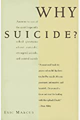 Why Suicide?: Answers to 200 of the Most Frequently Asked Questions about Suicide, Attempted S Paperback