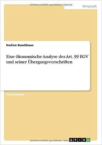 Book Eine ökonomische Analyse des Art. 39 EGV und seiner Übergangsvorschriften