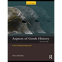 Aspects of Greek History 750-323BC: A Source-Based Approach (Aspects of Classical Civilisation)