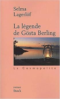 La légende de Gösta Berling par Lagerlöf
