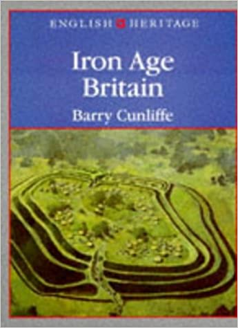 English Heritage Series Iron Age Britain: