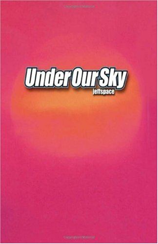 Under Our Sky by Trafford Publishing
