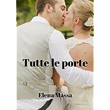 Tutte le porte (Italian Edition)
