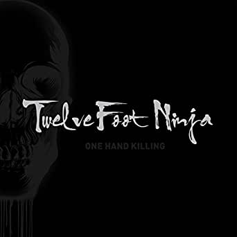 One Hand Killing by Twelve Foot Ninja on Amazon Music ...