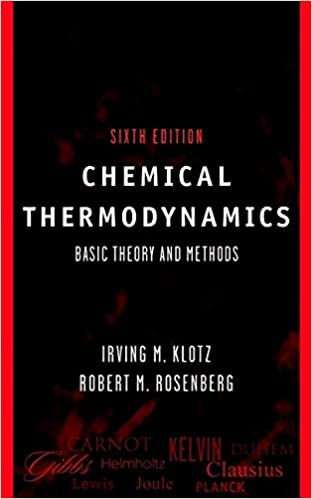 Chemical Thermodynamics: Basic Theory and Methods, 6th