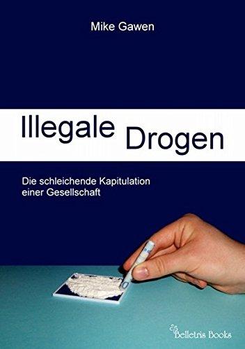 Illegale Drogen: Die schleichende Kapitulation einer Gesellschaft