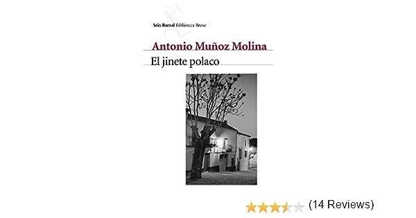 El jinete polaco (COL.BIBLIOTECA.BREVE): Amazon.es: Muñoz Molina, Antonio: Libros