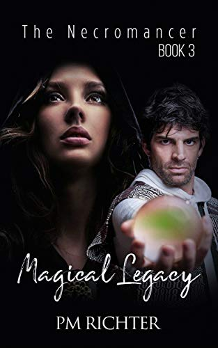 Magical Legacy: Book 3, The Necromancer