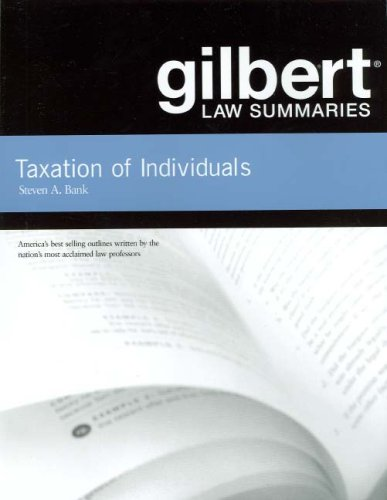 Gilbert Law Summaries on Taxation of Individuals, 21st