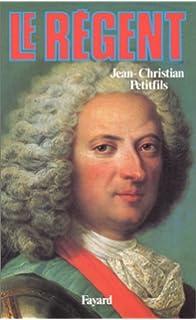Le régent (French Edition)