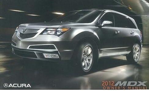 2012 acura mdx owner manual honda acura automotive amazon com books rh amazon com 2013 acura mdx owners manual 2011 Acura MDX