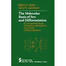 The Molecular Basis of Sex and Differentiation: A Comparative Study of Evolution, Mechanism and Control in Microorganisms