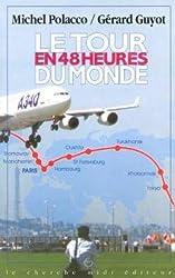Le tour du monde en 48 heures : Airbus A 340