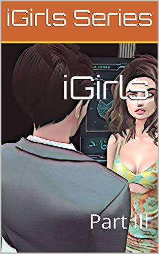 iGirls: Part III por iGirls Series
