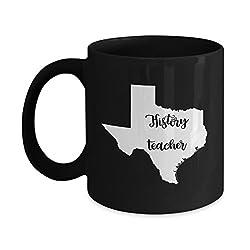 Texas History Teacher Home State Back To School Teacher Day Coffee Mug Gift 11oz Black