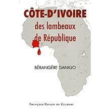 COTE D'IVOIRE LAMBEAUX DE RÉPUBLIQUE