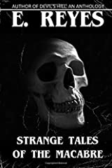 Strange Tales of the Macabre: Stories Paperback