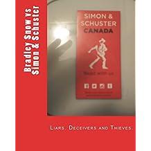 Corruption in Publishing: Bradley Snow vs Simon & Schuster