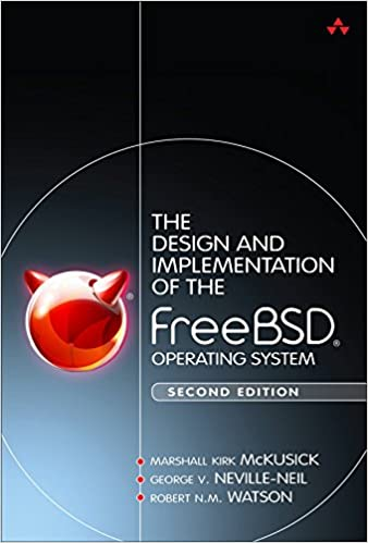 Amazon Com Design And Implementation Of The Freebsd Operating System The Ebook Mckusick Marshall Kirk Neville Neil George V Watson Robert N M Kindle Store