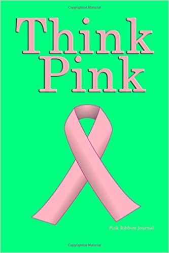 pink ribbon journal think pink breast cancer awareness lined