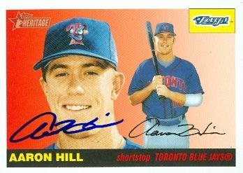 Autograph Aaron Hill (Autograph Warehouse 103257 Aaron Hill Autographed Baseball Card Toronto Blue Jays 2004 Topps Heritage No. 326)