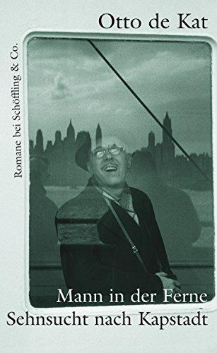 Mann in der Ferne / Sehnsucht nach Kapstadt: Zwei Romane (German Edition) (Männer In Südafrika)