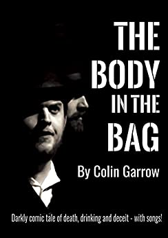 The Body in the Bag by [Garrow, Colin]