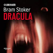 Dracula (       ABRIDGED) by Bram Stoker Narrated by Ruggero Andreozzi, Alberto Mancioppi, Elena Gianni <a /> u.a.