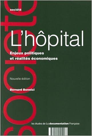 L'HOPITAL. Enjeux politiques