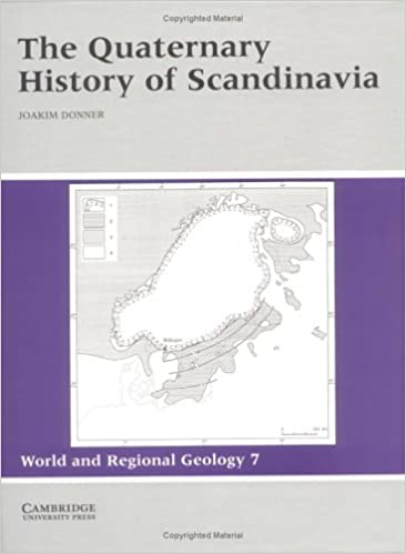 The Quaternary History of Scandinavia (World and Regional Geology)