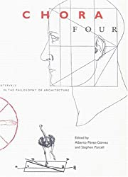 Chora Four: Intervals in the Philosophy of Architecture