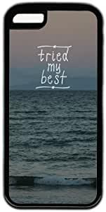 Tried My Best Beach Quote Theme Iphone 5C Case