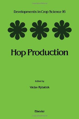 Hop Production, Volume 16 (Developments in Crop Science)