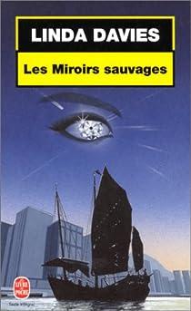 Les miroirs sauvages par Davies