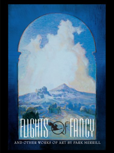 Read Online Flights of Fancy and Other Works of Art by Park Merrill ebook