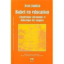 Babel en éducation: Linguistique allemande et didactique des langues (Monde germanophone)