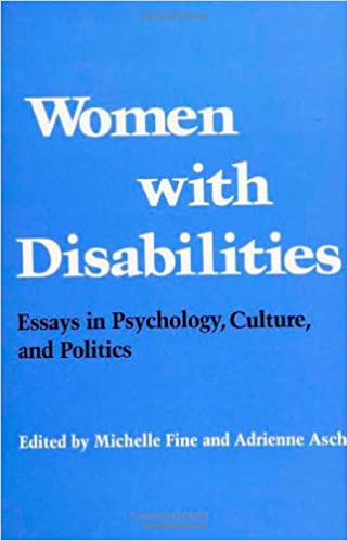 Women With Disabilities Essays In Psychology Culture And Politics  Women With Disabilities Essays In Psychology Culture And Politics  Health Society And Policy Michelle Fine  Amazoncom Books English As A World Language Essay also Online Writing Coach  Science Essay Examples