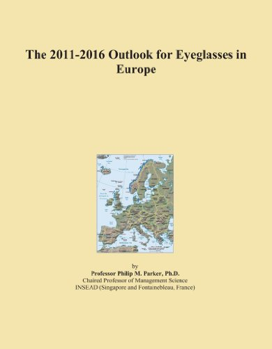 The 2011-2016 Outlook for Eyeglasses in ()