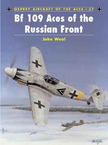 Bf 109 Aces of the Russian Front (Aircraft of the Aces) (Bf Aircraft 109)