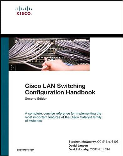 Cisco LAN Switching Configuration Handbook: Steve McQuerry