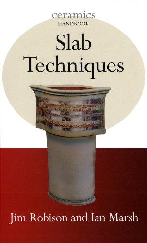 Slab Techniques (Ceramics Handbook) (American Ceramic Tile)
