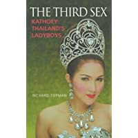 The Third Sex: Kathoey, Thailand's Ladyboys