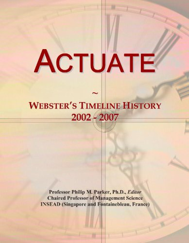 Actuate  Websters Timeline History  2002   2007