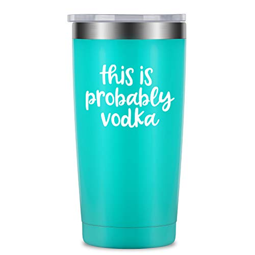This is Probably Vodka - LEADO 20 oz Stainless Steel Insulated Tumbler with Lid and Straw, Travel Coffee Mug Cup for Hot Cold Drinks, Funny Novelty Gift for Birthday, Valentines, ()