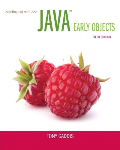Starting Out with Java: Early Objects (5th Edition) by Pearson