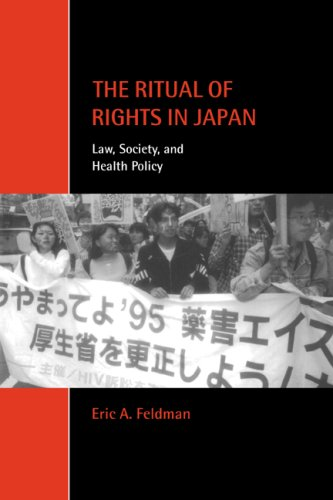 The Ritual of Rights in Japan: Law, Society, and Health Policy (Cambridge Studies in Law and Society)